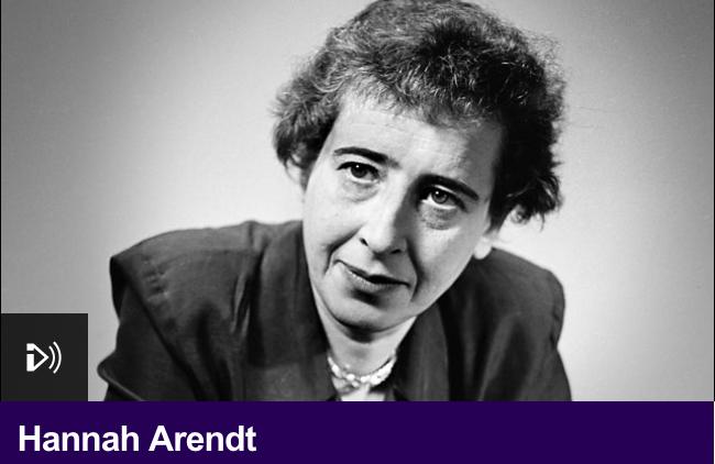 Listen: Lyndsey Stonebridge on Hannah Arendt – BBC Radio 4 ...
